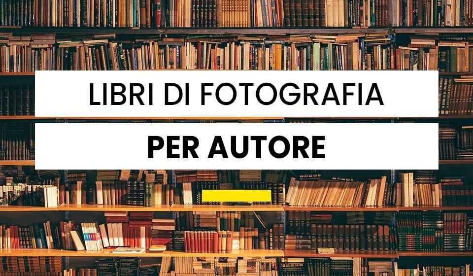 Libri di fotografia per autore