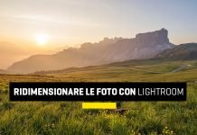 Ridimensionare le foto con Lightroom