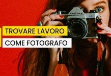 Come trovare lavoro come fotografo