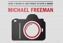 La bibbia del fotografo Michael Freeman