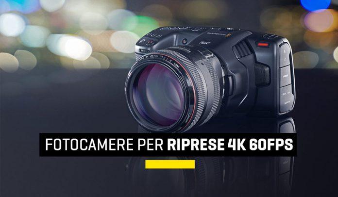 Migliori fotocamere per riprese 4K a 60fps