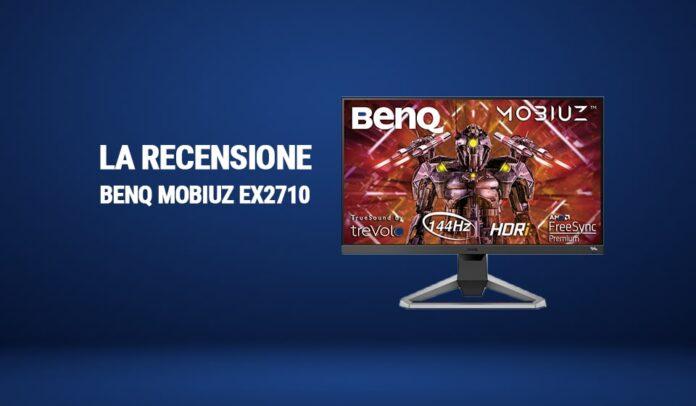 Recensione BenQ MOBIUZ EX2710