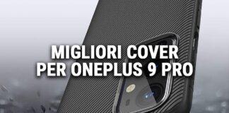 Migliori cover per Oneplus 9 Pro