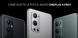 Recensione fotocamera OnePlus 9 Pro