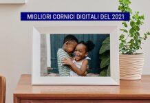 Migliori cornici digitali del 2021