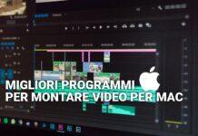 Migliori programmi per montare video per Mac